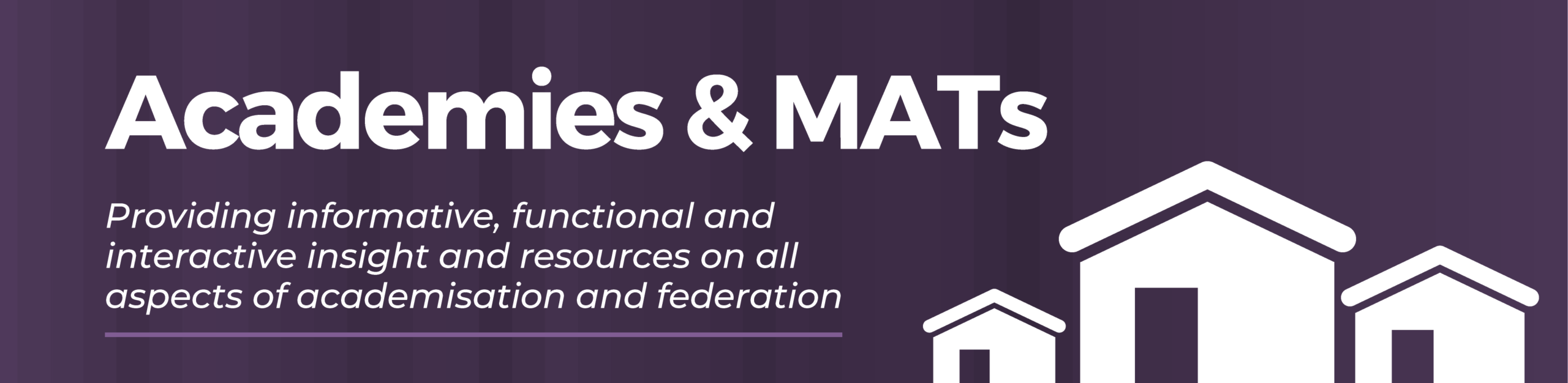 Academies & MATs. Providing informative, functional and interactive insight and resources on all aspects of academisation and federation..