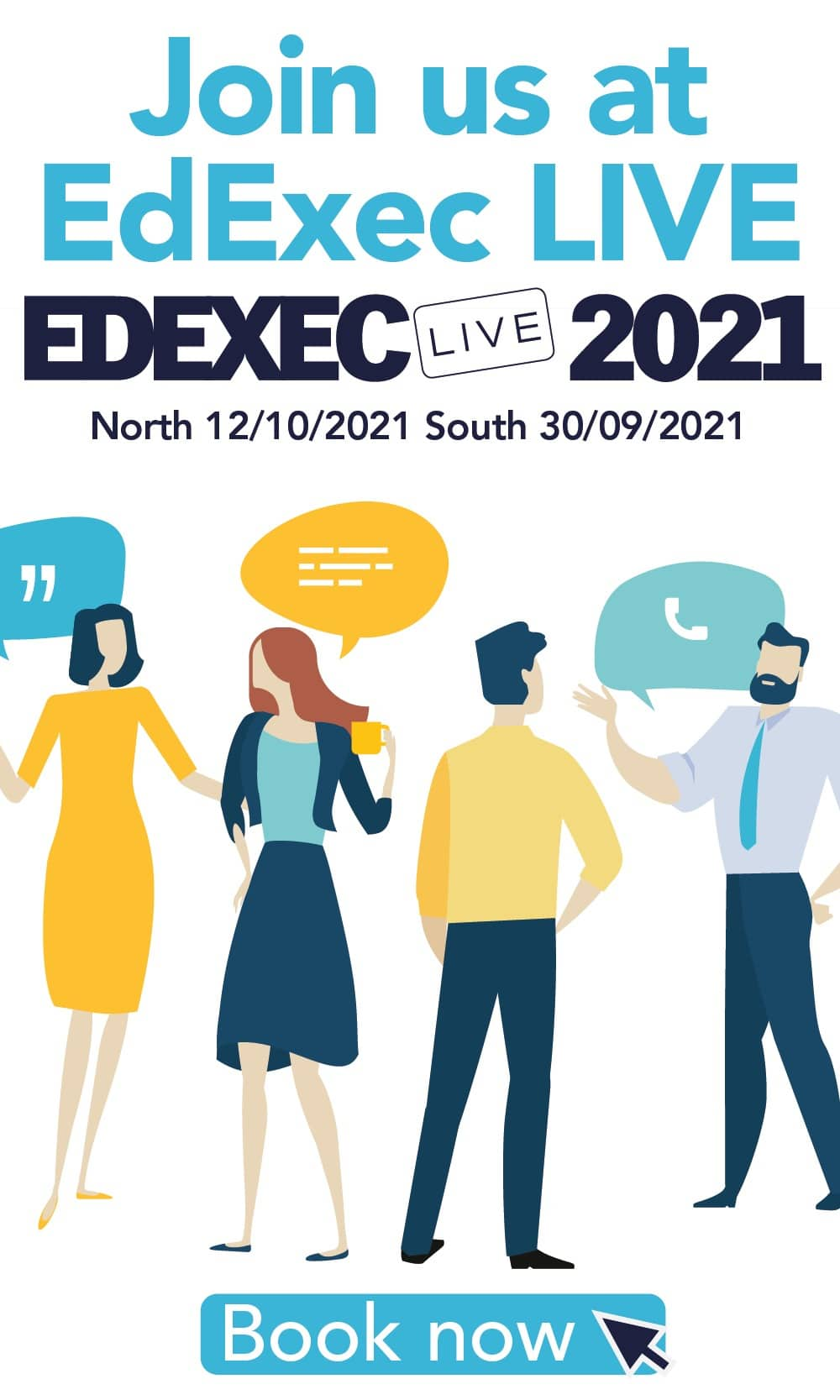 Join us a Edexec Live - North 12/10/21, South 30/09/21